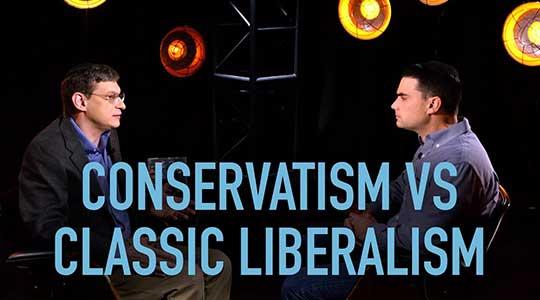 Conservatism Vs Classical Liberalism