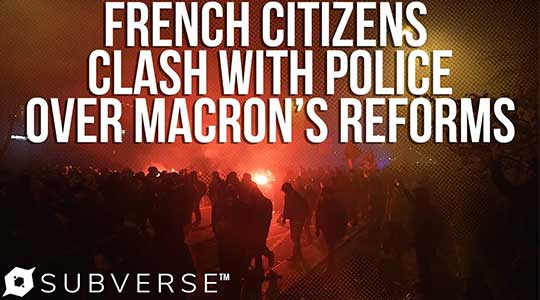 French Citizens Protest Macron's Reforms, Clash With Police Over a Week