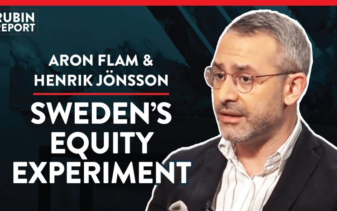 Sweden's Bizarre Gender Experiment (Pt.2)| Aron Flam & Henrik Jönsson | INTERNATIONAL | Rubin Report