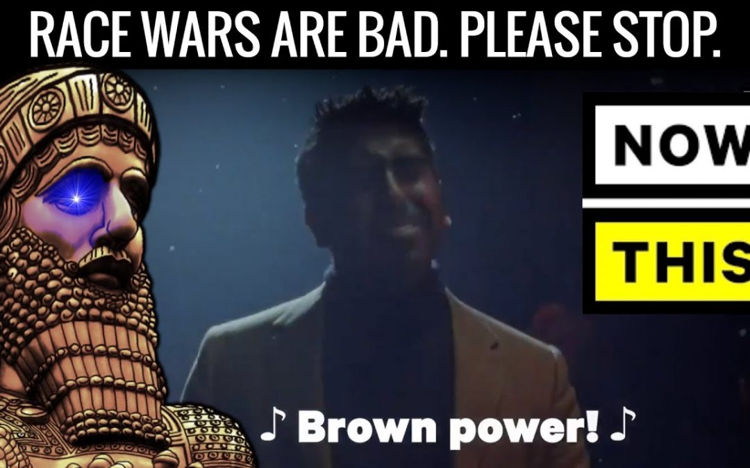 Now This Promotes Race War (Brown Power song)