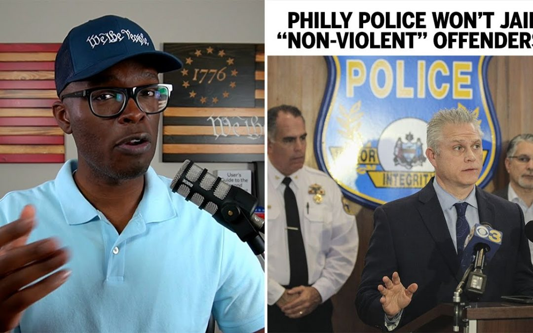 Philly Police Told NOT To Jail Non-Violent OFFENDERS!