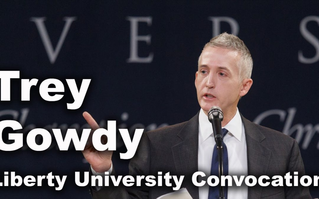 Trey Gowdy at Liberty University