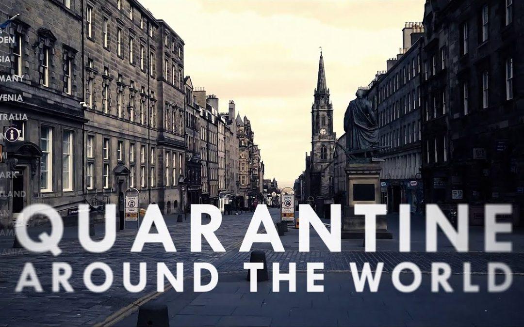 Quarantine Around The World