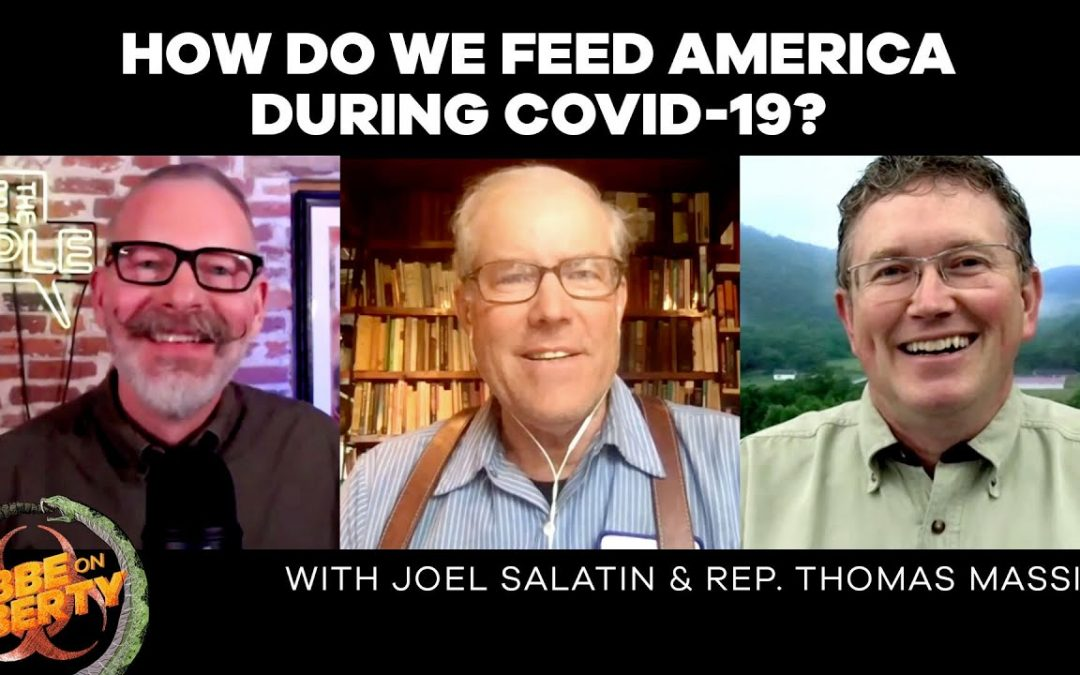 How Do We Feed America During COVID-19? | Rep. Massie & Joel Salatin on the PRIME Act